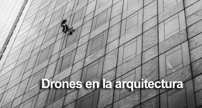 La arquitectura también encuentra en los drones una herramienta valiosa